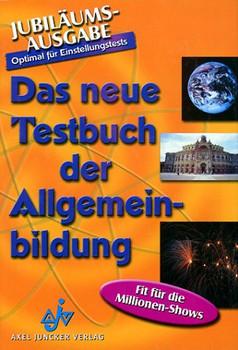 Das neue Testbuch der Allgemeinbildung. Optimal für Einstellungstests. - Doris Brenner
