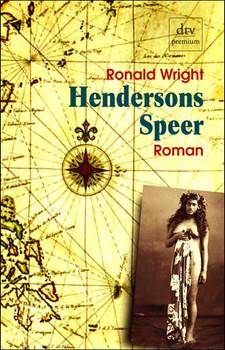 Hendersons Speer. - Ronald Wright