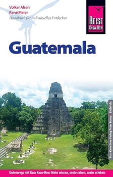 Reise Know-How Reiseführer Guatemala - René Meier  [Taschenbuch]
