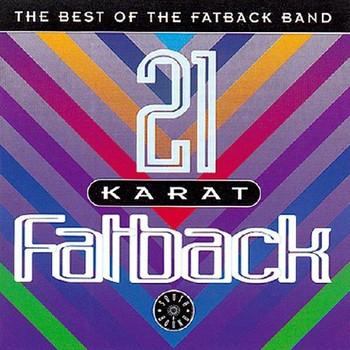 the Fatback Band - 21 Karat Fatback - Best of