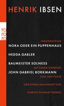 Nora oder Ein Puppenhaus. Hedda Gabler. Baumeister Solness. John Gabriel Borkman (rororo) - Henrik Ibsen