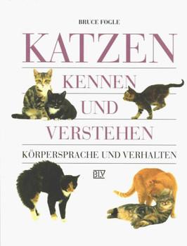 Katzen kennen und verstehen. Körpersprache und Verhalten - Bruce Fogle