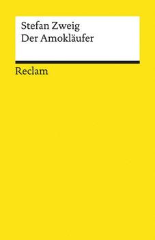 Der Amokläufer - Stefan Zweig  [Taschenbuch]