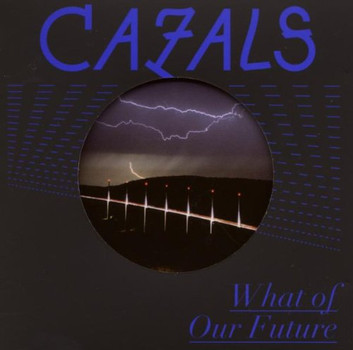 Cazals - What of Your Future