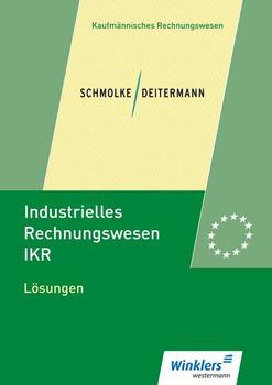 Industrielles Rechnungswesen - IKR. Lösungen - Björn Flader  [Taschenbuch]