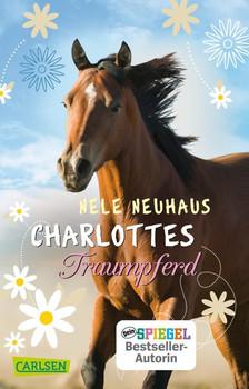 Charlottes Traumpferd - Nele Neuhaus  [Taschenbuch]