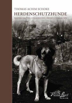Herdenschutzhunde - Thomas Achim Schoke
