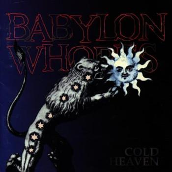 Babylon Whores - Cold Heaven