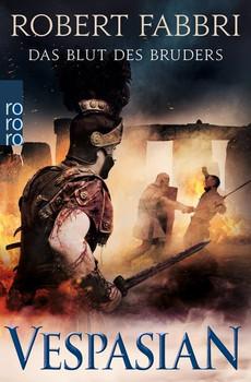 Vespasian. Das Blut des Bruders - Robert Fabbri  [Taschenbuch]
