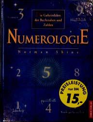 Numerologie. Die Geheimlehre der Buchstaben und Zahlen - Norman Shine