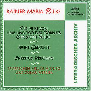 Will Quadflieg - Rilke: die Weise von Liebe und Tod