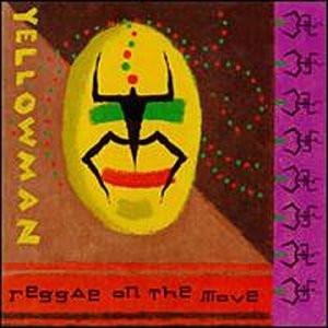 Yellowman - Reggae on the Move