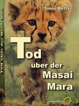 Tod über der Masai Mara. Majet und Martha ermitteln - Sinus Better  [Gebundene Ausgabe]