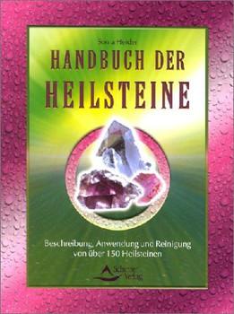 Handbuch der Heilsteine - Sonja Heider