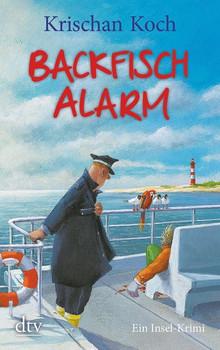 Backfischalarm: Ein Inselkrimi - Krischan Koch [Taschenbuch]