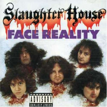 Slaughter House - Face Reality