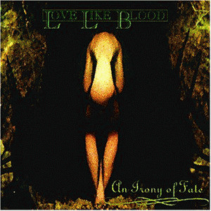 Love Like Blood - An Irony of Fate