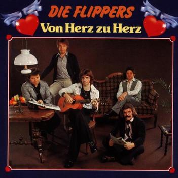 die Flippers - Von Herz zu Herz