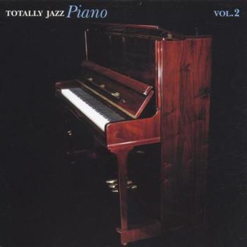 Various - Totally Jazz Piano Vol.2
