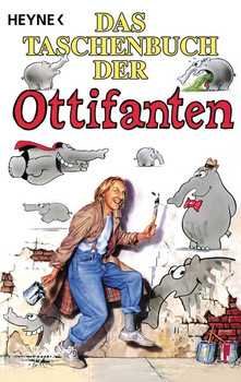 Das Taschenbuch der Ottifanten - Otto Waalkes  [Taschenbuch]