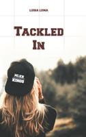 Tackled In - Luisa Luma  [Taschenbuch]