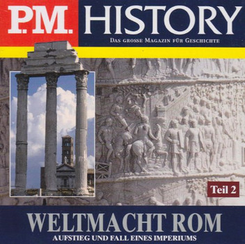 P.M.History - Weltmacht Rom Teil 2