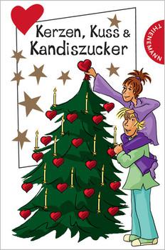 Liebe, Kuss & Kandiszucker - Martina Sahler