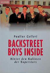 Backstreet Boys Inside. Hinter den Kulissen der Superstars. - Pauline Gellert