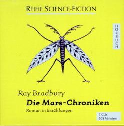 Die Mars- Chroniken. 7 CDs. Sprecher- Hans Eckardt.