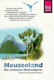 Neuseeland. Die schönsten Nationalparks - Otmar Lind
