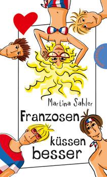 Franzosen küssen besser - Martina Sahler