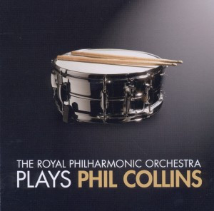 Royal Philharmonic Orchestra - Rpo Plays Phil Collins