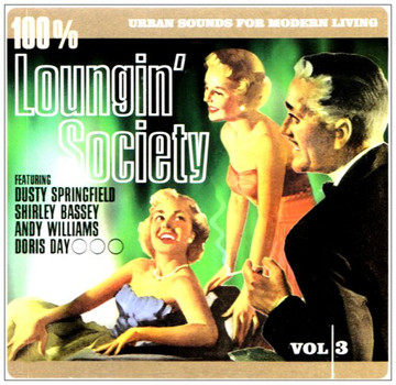 Various Artists - 100% Loungin  Society
