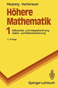 Höhere Mathematik I - Kurt Meyberg