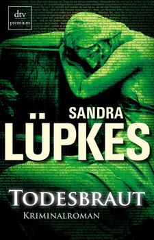 Todesbraut: Kriminalroman - Sandra Lüpkes