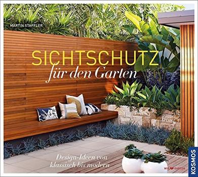 Sichtschutz für den Garten: Design-Ideen von klassisch bis modern - Martin Staffler
