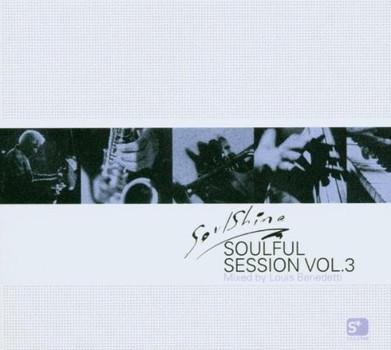 Various - Soulshine'S Soulful Sessions 3
