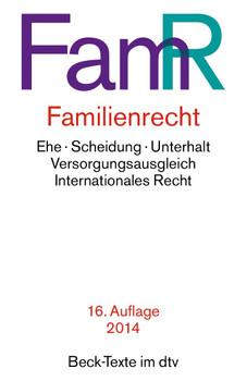 FamR Familienrecht: Ehe, Scheidung, Unterhalt, Versorgungsausgleich, Internationales Recht [Taschenbuch, 16. Auflage 2014]