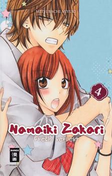 Namaiki Zakari - Frech verliebt 04 - Miyuki Mitsubachi  [Taschenbuch]