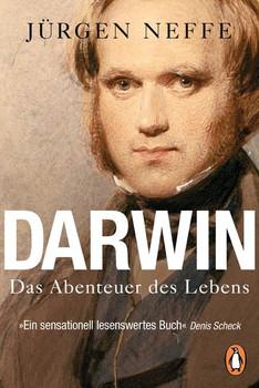 Darwin. Das Abenteuer des Lebens - Jürgen Neffe  [Taschenbuch]
