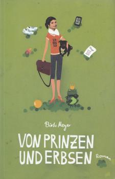 Von Prinzen und Erbsen - Birte Meyer [Taschenbuch]