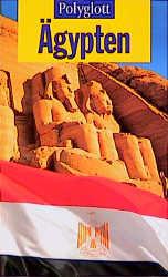 Polyglott Reiseführer, Ägypten - Michel. Rauch