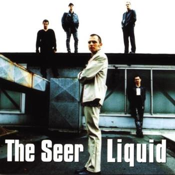 the Seer - Liquid