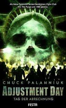 Adjustment Day – Tag der Abrechnung - Chuck Palahniuk  [Gebundene Ausgabe]