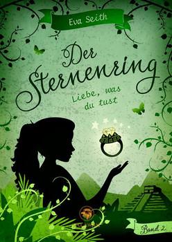 Der Sternenring - Eva Seith  [Taschenbuch]