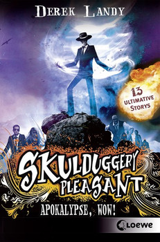 Skulduggery Pleasant – Apokalypse, Wow!. 13 ultimative Storys - Derek Landy  [Taschenbuch]