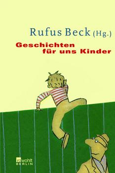 Geschichten für uns Kinder - Rufus Beck