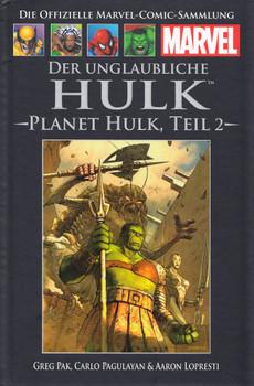 Die offizielle Marvel-Comic-Sammlung 46: Der unglaubliche Hulk - Planet Hulk, Teil 2 - Greg Pak [Gebundene Ausgabe]