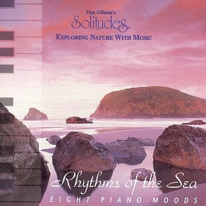 Dan Gibson - Rhythms of the Sea