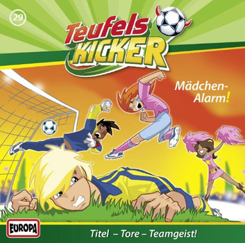 Teufelskicker - 29/Mädchen-Alarm!